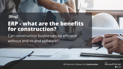 Blog: ERP - what are the benefits for construction