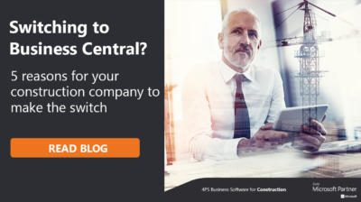 5 reasons for your construction company to make the switch to Business Central